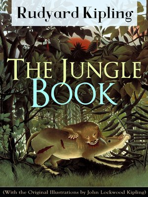 cover image of The Jungle Book (With the Original Illustrations by John Lockwood Kipling)