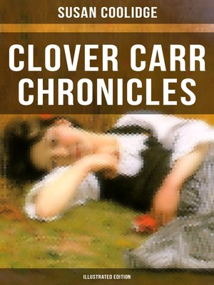 cover image of Clover Carr Chronicles (Illustrated Edition)