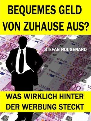 cover image of Bequemes Geld von zuhause aus?
