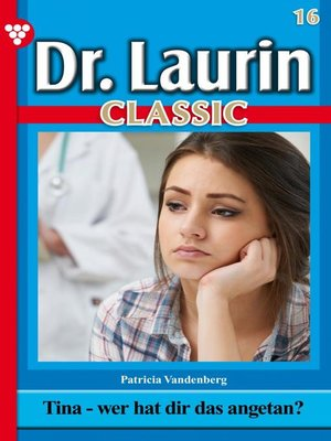 cover image of Dr. Laurin Classic 16 – Arztroman