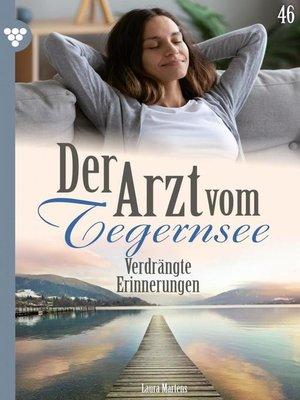 cover image of Der Arzt vom Tegernsee 46 – Arztroman