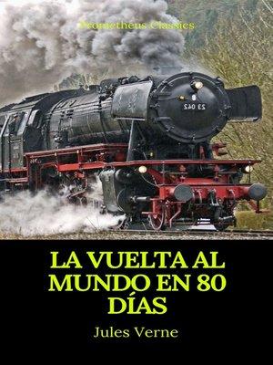cover image of La vuelta al mundo en 80 días (Prometheus Classics)