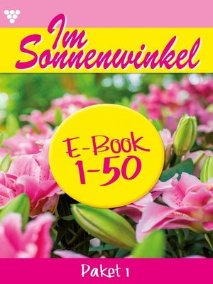 cover image of Im Sonnenwinkel Paket 1 – Familienroman