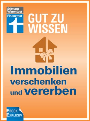 Immobilien Verschenken Und Vererben By Werner Siepe 183 Overdrive Rakuten Overdrive Ebooks