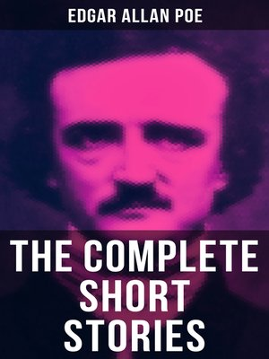 cover image of The Complete Short Stories of Edgar Allan Poe