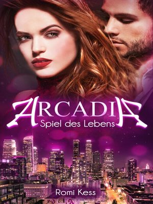 cover image of Arcadia--Spiel des Lebens