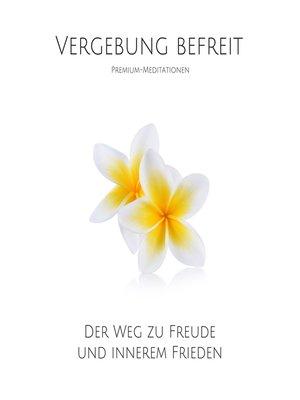 cover image of Vergebung befreit