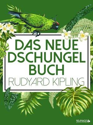 cover image of Das neue Dschungelbuch