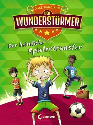 cover image of Der Wunderstürmer (Band 4)--Der heimliche Spielertransfer