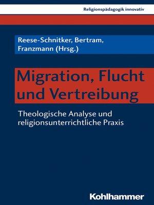 cover image of Migration, Flucht und Vertreibung