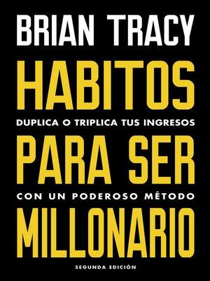 cover image of Hábitos para ser millonario