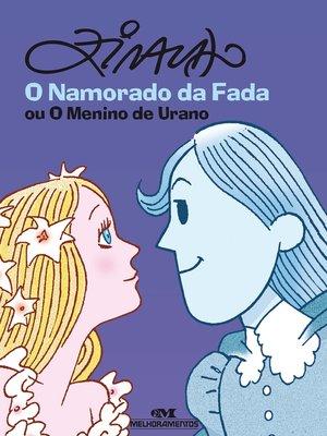 cover image of O namorado da fada ou o menino de Urano