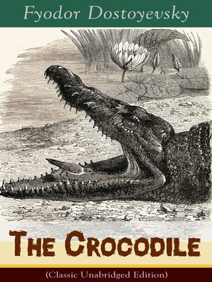 cover image of The Crocodile (Classic Unabridged Edition)