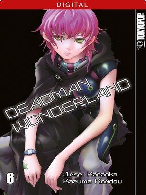 cover image of Deadman Wonderland 06