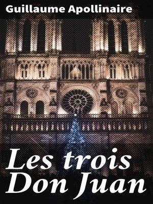 cover image of Les trois Don Juan
