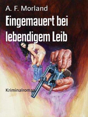 cover image of Eingemauert bei lebendigem Leib