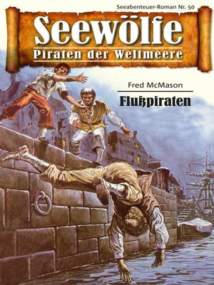 cover image of Seewölfe--Piraten der Weltmeere 50