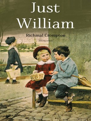 cover image of Just William (Illustrated)