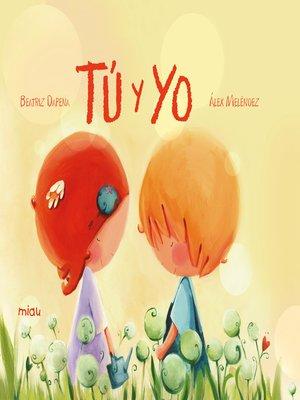cover image of Tú y yo