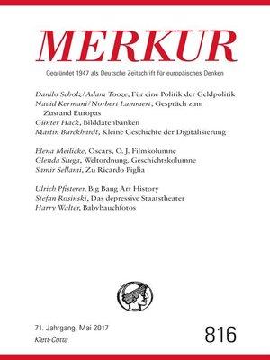 cover image of MERKUR Deutsche Zeitschrift für europäisches Denken--2017-05