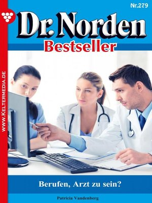 cover image of Dr. Norden Bestseller 279 – Arztroman