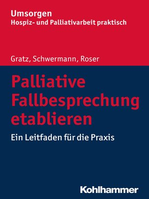 cover image of Palliative Fallbesprechung etablieren