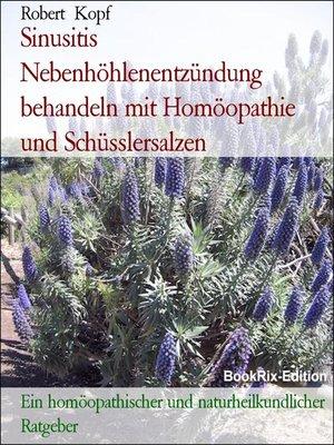 cover image of Sinusitis Nebenhöhlenentzündung behandeln mit Homöopathie und Schüsslersalzen