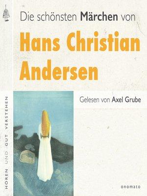 cover image of Die schönsten Märchen von Hans Christian Andersen