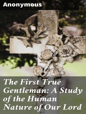 cover image of The First True Gentleman