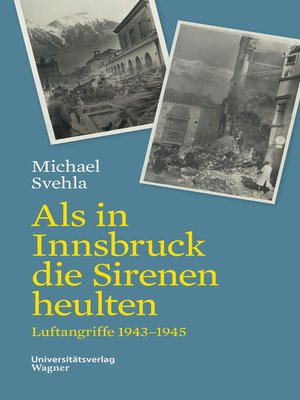 cover image of Als in Innsbruck die Sirenen heulten