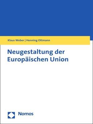 cover image of Neugestaltung der Europäischen Union