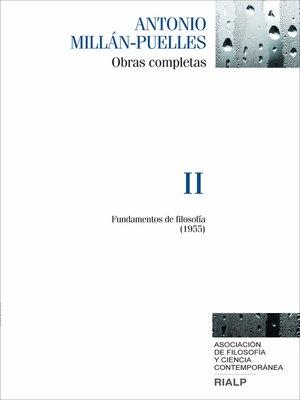cover image of Millán-Puelles. II. Obras completas