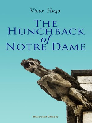 cover image of The Hunchback of Notre Dame (Illustrated Edition)