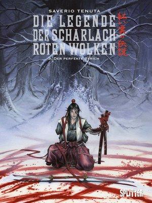 cover image of Die Legende der scharlachroten Wolken. Band 3