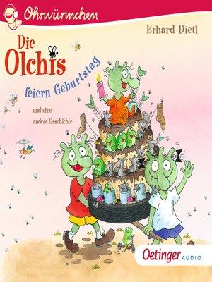 cover image of Die Olchis feiern Geburtstag