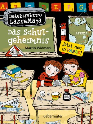 cover image of Detektivbüro LasseMaja--Das Schulgeheimnis (Bd. 1)