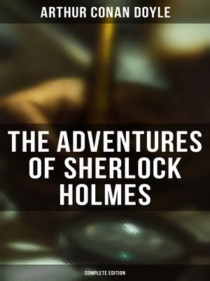 cover image of The Adventures of Sherlock Holmes (Complete Edition)