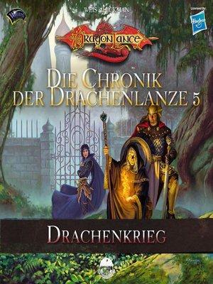 cover image of Die Chronik der Drachenlanze 5--Drachenkrieg