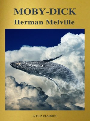 cover image of Moby-Dick (Best Navigation, Free AudioBook) (A to Z Classics)