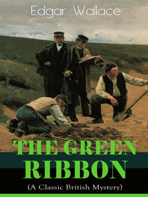 cover image of The Green Ribbon (A Classic British Mystery)