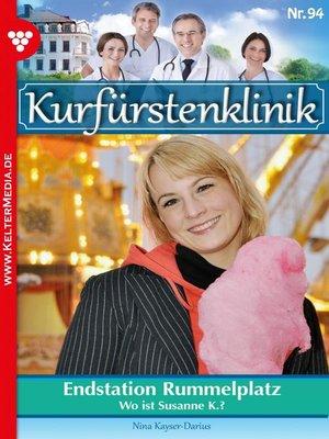 cover image of Kurfürstenklinik 94 – Arztroman