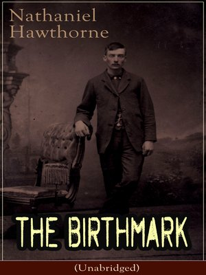 cover image of The Birthmark (Unabridged)
