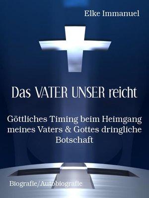 cover image of Das VATER UNSER reicht