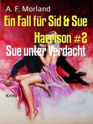 cover image of Ein Fall für Sid & Sue Harrison #2