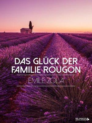 cover image of Das Glück der Familie Rougon