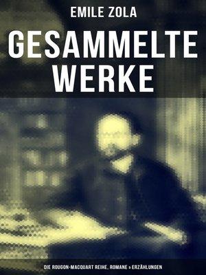 cover image of Gesammelte Werke von Emile Zola