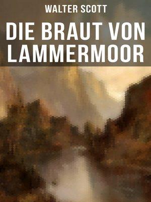 cover image of Die Braut von Lammermoor