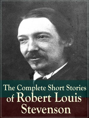 cover image of The Complete Short Stories of Robert Louis Stevenson