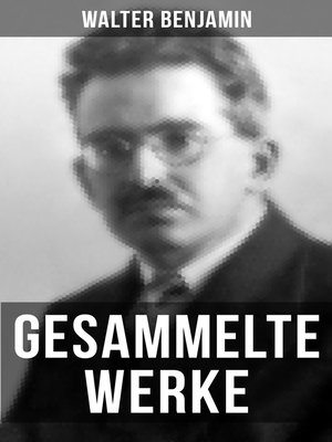 cover image of Gesammelte Werke von Walter Benjamin