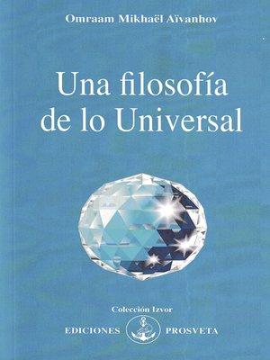 cover image of Una filosofía de lo universal